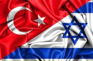 پشت پرده از سرگیری روابط ترکیه – اسرائیل