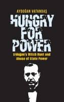 تشنه قدرت: عملیات تعقیب جادوگر اردوغان و سوءاستفاده از قدرت دولت