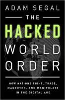 کتاب «نظم جهانی هک شده» به قلم «آدام سگال»