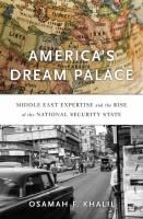 کتاب «کاخ رویای آمریکا» به قلم «اسامه خلیل»